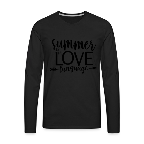 Summer Is My Love Language - Men's Premium Long Sleeve T-Shirt