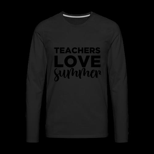 Teachers Love Summer | Metallic Gold  - Men's Premium Long Sleeve T-Shirt