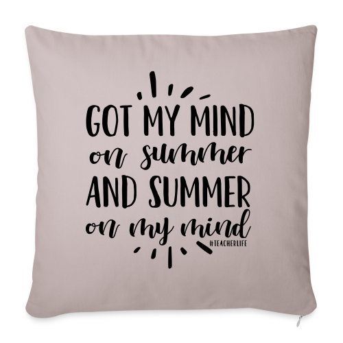 """Got My Mind on Summer and Summer on My Mind - Throw Pillow Cover 18"""" x 18"""""""