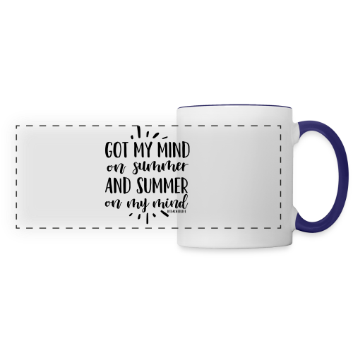 Got My Mind on Summer and Summer on My Mind - Panoramic Mug