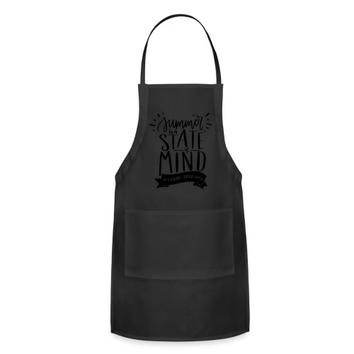 Summer is a State of Mind: I'm a Teacher, I Should Know - Adjustable Apron
