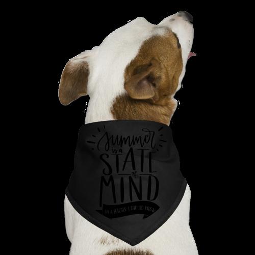 Summer is a State of Mind: I'm a Teacher, I Should Know - Dog Bandana