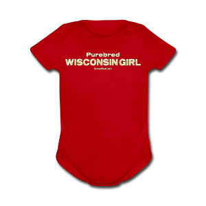 Purebred Wisconsin Girl  (Digital Print) - Short Sleeve Baby Bodysuit