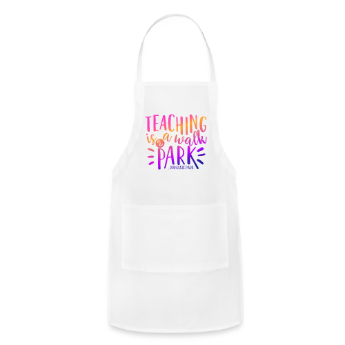 Teaching is a Walk in the Park... Jurassic Park | Ombre - Adjustable Apron