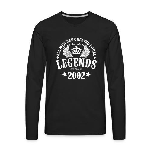 Legends are Born in 2002 - Men's Premium Long Sleeve T-Shirt