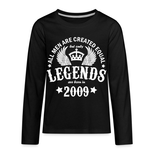Legends are Born in 2009 - Kids' Premium Long Sleeve T-Shirt