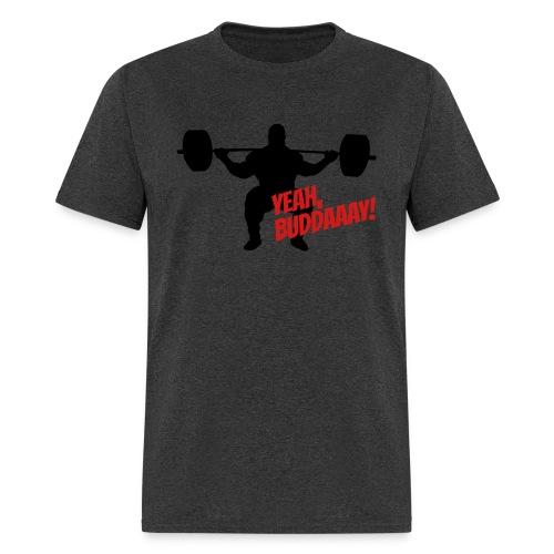 Yeah, Buddaaay! (Heather Black) - Men's T-Shirt