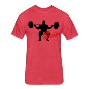 Yeah, Buddaaay! (Red) - Fitted Cotton/Poly T-Shirt by Next Level