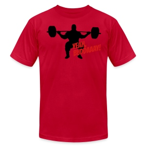 Yeah, Buddaaay! (Red) - Men's T-Shirt by American Apparel