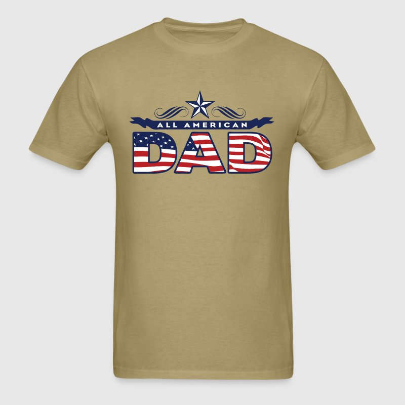 All American Dad T-Shirts - Men's T-Shirt