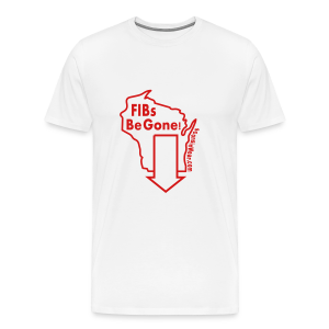 FIBs Be Gone - Men's Premium T-Shirt