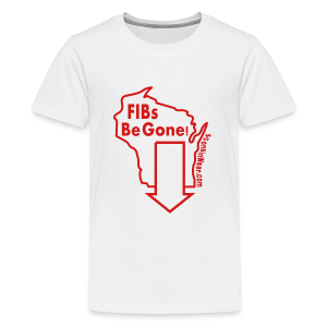 FIBs Be Gone - Kids' Premium T-Shirt