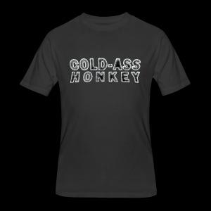 Men's 50/50 T-Shirt - Cold-ass Honkey - www.TedsThreads.co Damn, that's a cold-ass honkey.