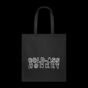 Tote Bag - Cold-ass Honkey - www.TedsThreads.co