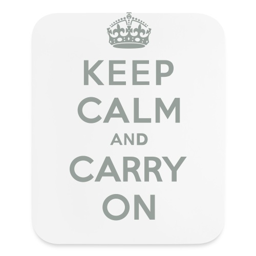 Keep Calm and Carry On - Mouse pad Vertical