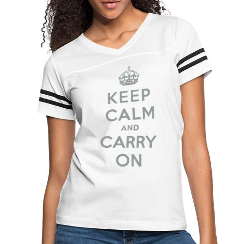 Keep Calm and Carry On - Women's Vintage Sport T-Shirt