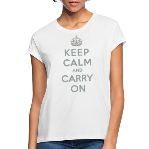 Keep Calm and Carry On - Women's Relaxed Fit T-Shirt
