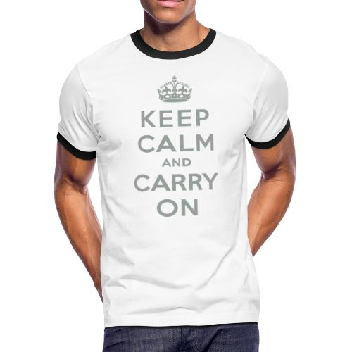 Keep Calm and Carry On - Men's Ringer T-Shirt