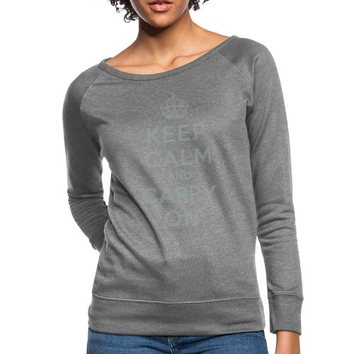 Keep Calm and Carry On - Women's Crewneck Sweatshirt