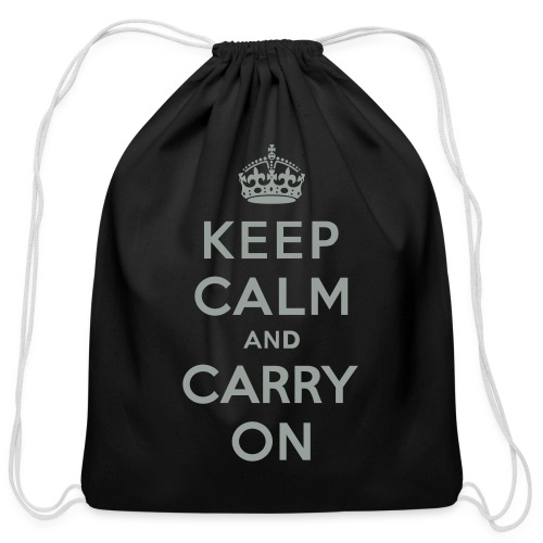 Keep Calm and Carry On - Cotton Drawstring Bag