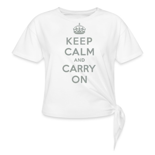 Keep Calm and Carry On - Women's Knotted T-Shirt