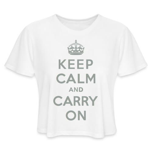 Keep Calm and Carry On - Women's Cropped T-Shirt
