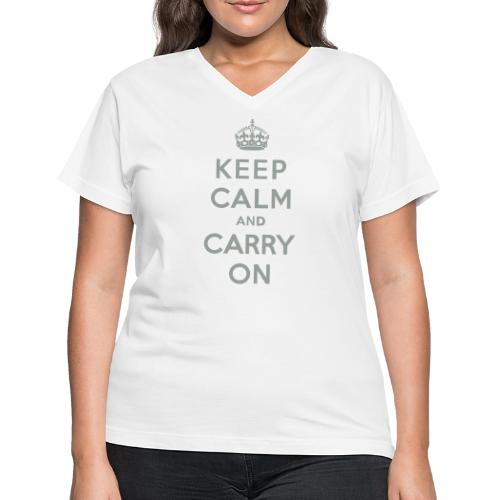 Keep Calm and Carry On - Women's V-Neck T-Shirt