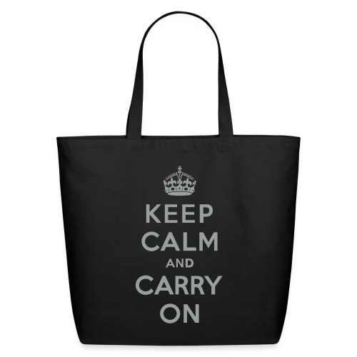 Keep Calm and Carry On - Eco-Friendly Cotton Tote