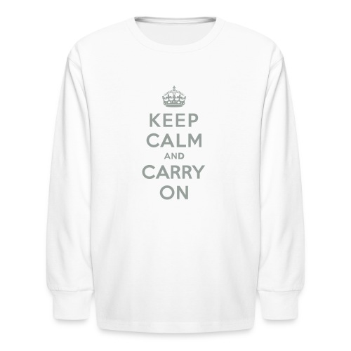 Keep Calm and Carry On - Kids' Long Sleeve T-Shirt