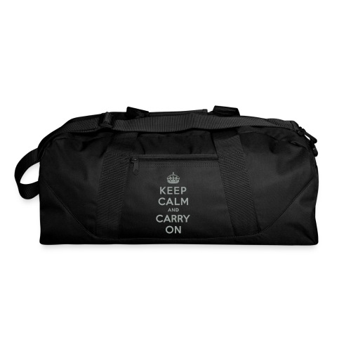 Keep Calm and Carry On - Duffel Bag