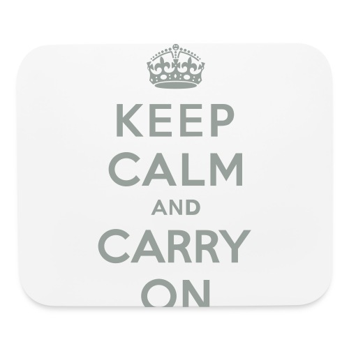 Keep Calm and Carry On - Mouse pad Horizontal