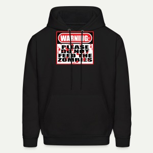 Don't Feed The Zombies - Men's Hoodie