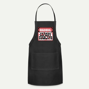Don't Feed The Zombies - Adjustable Apron