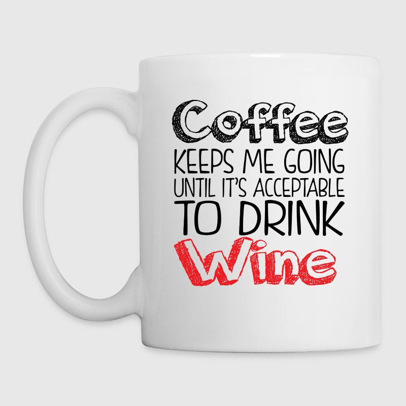Coffee keeps me going... - Coffee/Tea Mug