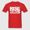 Rise to the Occasion Red and White - Men's T-Shirt