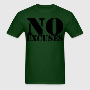 No Excuses Shirt - Men's T-Shirt