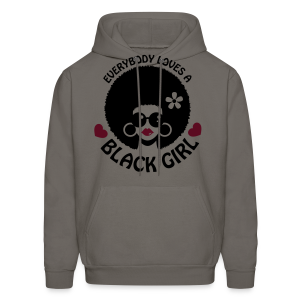 Everybody Loves A Black Girl Standard Shirt (Large Fro Variation) - Men's Hoodie