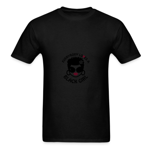 Everyone Loves a Black Girl Baby   - Men's T-Shirt