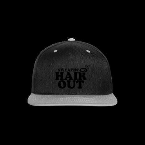 Sweatin' My Hair Out - Dark Type - Snap-back Baseball Cap