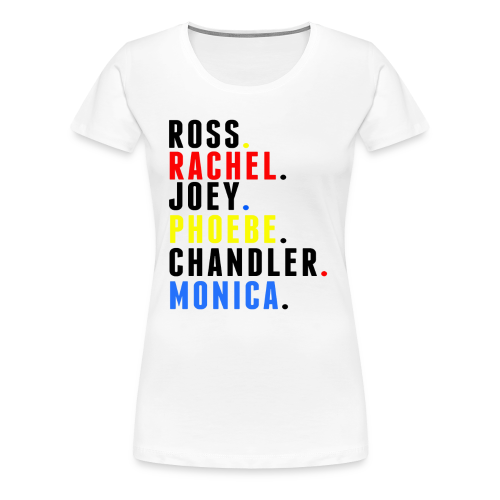 FRIENDS names - Mens - Women's Premium T-Shirt