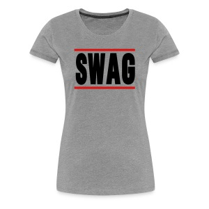 SWAG Hoodies - Women's Premium T-Shirt
