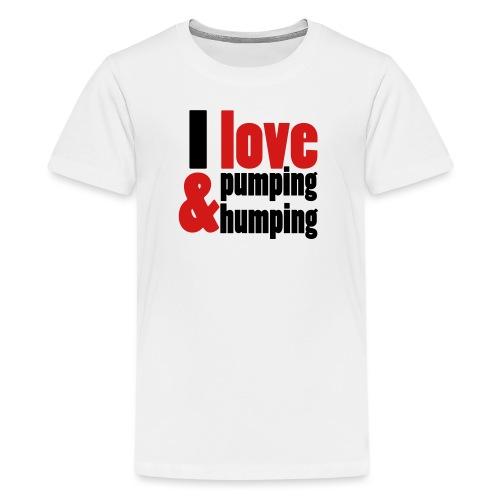 I Love Pumping - Kids' Premium T-Shirt