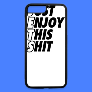 Just Enjoy This Shit Jets Accessories - iPhone 7 Plus/8 Plus Rubber Case