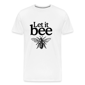 Let it bee t-shirt - Men's Premium T-Shirt