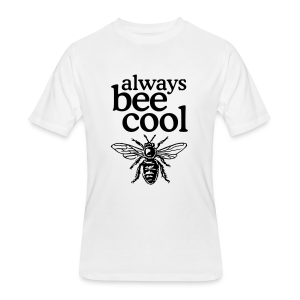 Always bee cool t-shirt - Men's 50/50 T-Shirt