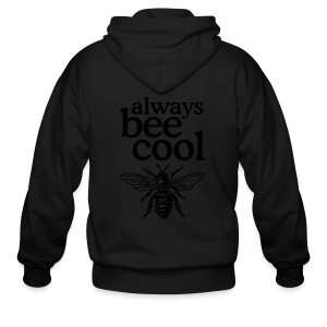 Always bee cool t-shirt - Men's Zip Hoodie