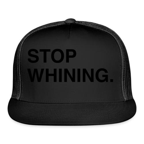Stop Whining (Asphalt) - Trucker Cap