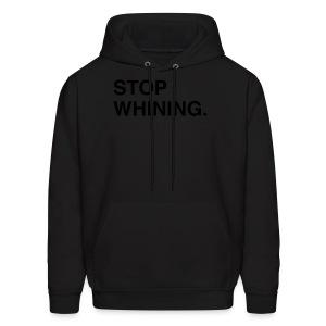 Stop Whining (Asphalt) - Men's Hoodie