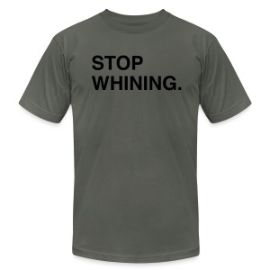 Stop Whining (Asphalt) - Men's T-Shirt by American Apparel