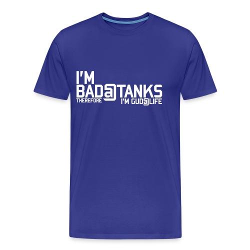 Bad@Tanks (Women) - Men's Premium T-Shirt